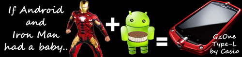 casio_gzone_type-l_baby iron man android 2012 tough cool smart